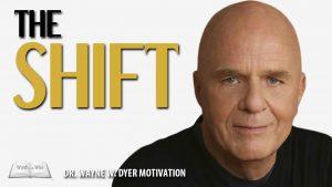 The Shift Movie, Wayne Dyer